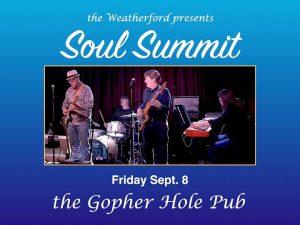 Soul Summit Friday at the Gopher Hole Pub! @ Weatherford Hotel Flagstaff | Flagstaff | AZ | United States