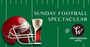 Sunday Football Spectacular @ Weatherford Hotel Flagstaff | Flagstaff | AZ | United States