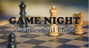 Game Night @ Weatherford Hotel Flagstaff   Flagstaff   AZ   United States