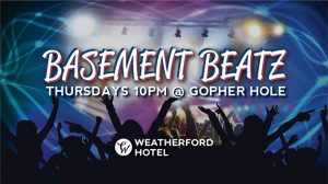 Basement Beatz & All Day Happy Hour @ Weatherford Hotel Flagstaff | Flagstaff | AZ | United States