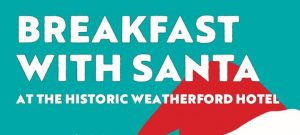 Breakfast with Santa - SOLD OUT! @ Weatherford Hotel Flagstaff | Flagstaff | AZ | United States