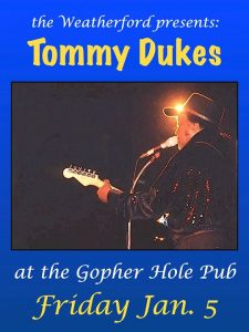 Tommy Dukes at the Gopher Hole Pub @ Weatherford Hotel Flagstaff | Flagstaff | AZ | United States