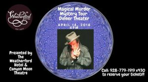 Murder Mystery Dinner Theater @ Weatherford Hotel Flagstaff | Flagstaff | AZ | United States