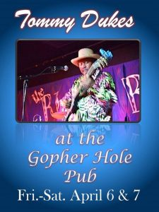 Tommy Dukes at the Gopher Hole Pub this Friday & Saturday! @ Weatherford Hotel Flagstaff | Flagstaff | AZ | United States